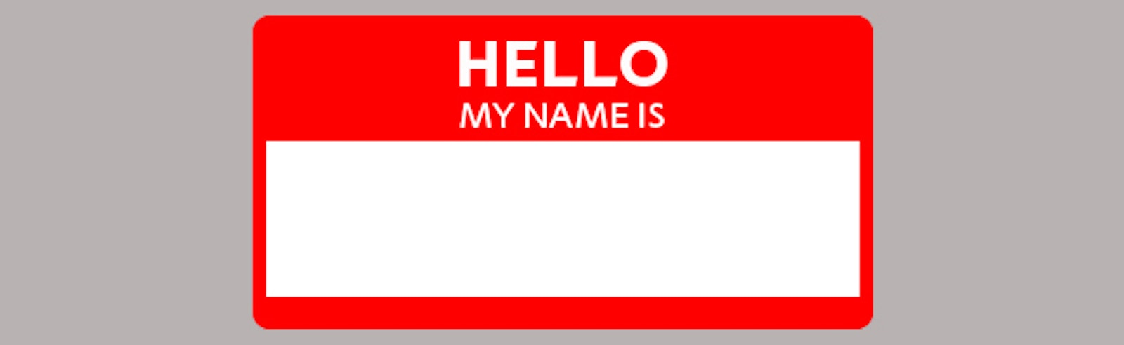 Hello My Name Is Final